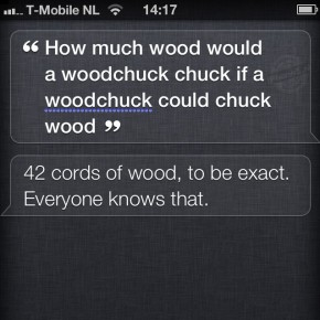 Siri: How much wood would a woodchuck chuck if a woodchuck could chuck wood?